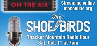 The Shoe Birds Thacker Mountain Radio Performance on Mississippi Public Broadcasting
